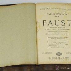Libros antiguos: 6464- FAUST. CARLO GOUNOD. DRAMA LIRICO EN 5 ACTOS. 1920.. Lote 49654204