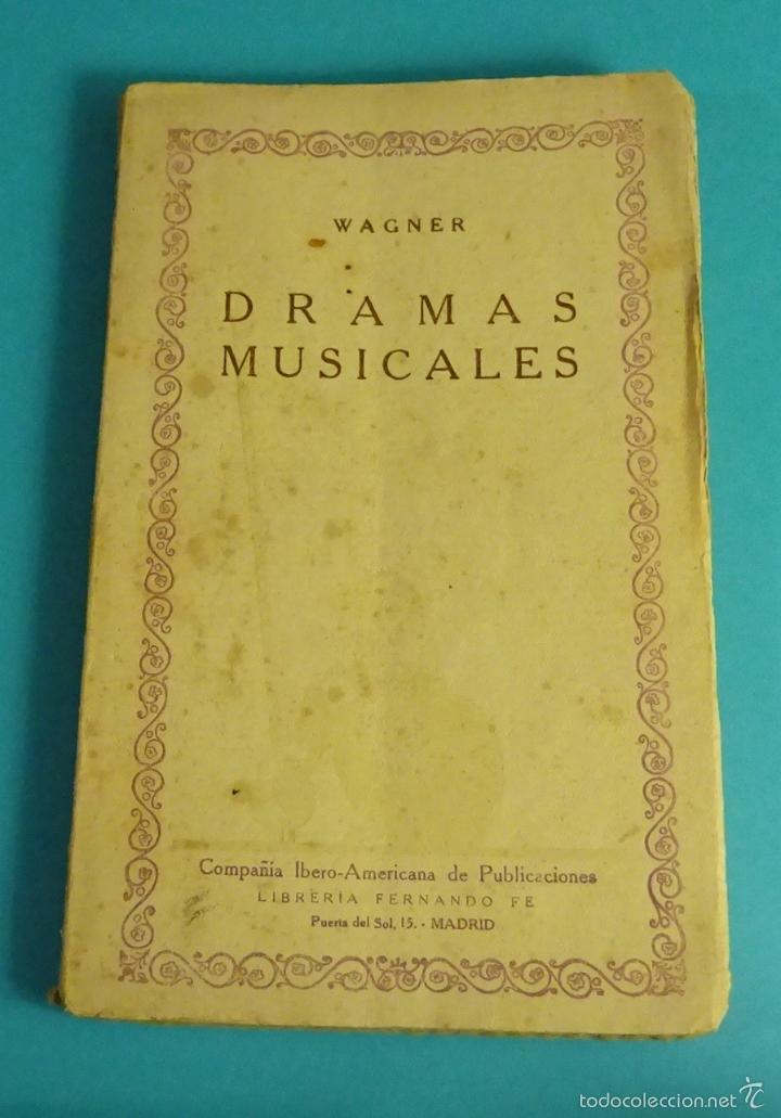 DRAMAS MUSICALES. WAGNER. PRÓLOGO DE E. SALAZAR CHAPELL (Libros Antiguos, Raros y Curiosos - Bellas artes, ocio y coleccion - Música)