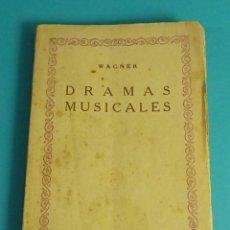 Libros antiguos: DRAMAS MUSICALES. WAGNER. PRÓLOGO DE E. SALAZAR CHAPELL. Lote 56175502