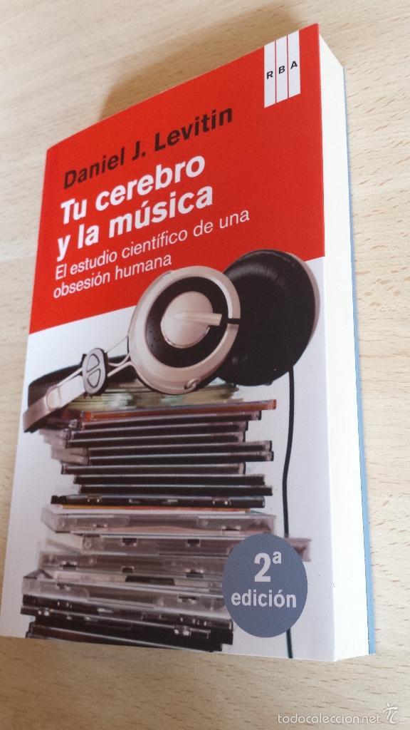 Libros antiguos: Tu cerebro y la música. El estudio científico de una obsesión humana. RBA - Foto 2 - 56545492