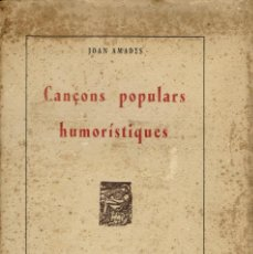 Libros antiguos: CANÇONS POPULARS HUMORÍSTIQUES, DE JOAN AMADES. ANY 1936. (3.2). Lote 56550192