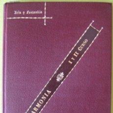 Libros antiguos: HARMONIA CURSO I Y II _ ARIN Y FONTANILLA (1925). Lote 56752282