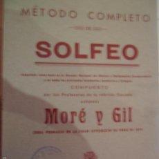 Libros antiguos: MÉTODO COMPLETO DE SOLFEO, MORÉ Y GIL, ED. UNIÓN MUSICAL ESPAÑOLA. Lote 56810647