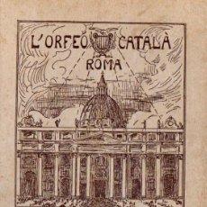 Libros antiguos: L'ORFEÓ CATALÀ A ROMA (1925). Lote 57951648