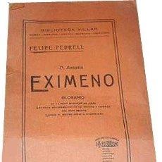 Libros antiguos: PEDRELL : P. ANTONIO EXIMENO. (1ª ED. 1920). (GLOSARIO DE LA GRAN REMOCIÓN DE IDEAS... MÚSICA. Lote 58178052