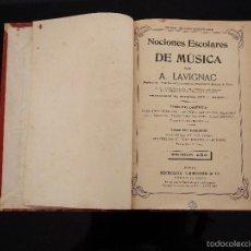 Libros antiguos: NOCIONES ESCOLARES DE MÚSICA POR A.LAVIGNAC, PRIMER AÑO. PARIS, 1911. Lote 58456444