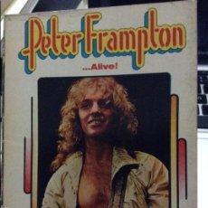 Libros antiguos: PETER FRAMPTON...ALIVE! - JORDI SIERRA I FABRA -. Lote 58587526