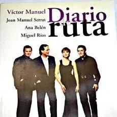 Libros antiguos: DIARIO DE RUTA-EL GUSTO ES NUESTRO SERRAT, ANA BELEN, MIGUEL RIOS,VICTOR MANUEL. Lote 73074839