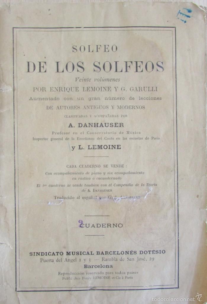 SOLFEO DE LOS SOLFEOS. ENRIQUE LEMOINE Y G. GARULLI. CUADERNO 2. (Libros Antiguos, Raros y Curiosos - Bellas artes, ocio y coleccion - Música)