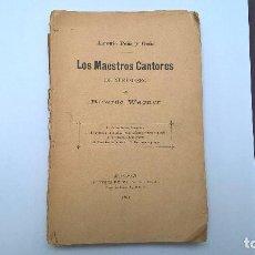 Libros antiguos: LOS MAESTROS CANTORES DE NUREMBERG (1893). Lote 61653576