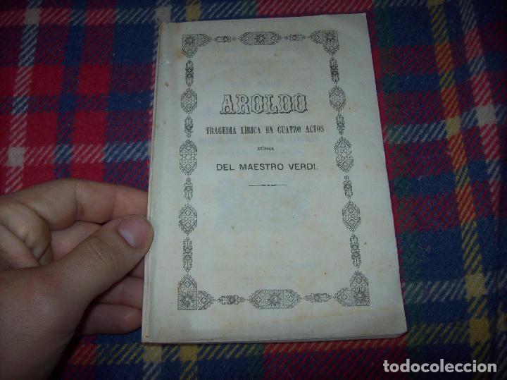 Libros antiguos: AROLDO.TRAGEDIA LÍRICA EN CUATRO ACTOS DE F.M. PIAVE. MÚSICA DEL MAESTRO VERDI. MALLORCA. 1863. - Foto 2 - 63424244
