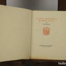 Libros antiguos: 4828- LA MUSICA MONTSERRATINA DEL MESTRE NICOLAU. LLUIS MILLET. MONESTIR DE MONTSERRAT. 1931.. Lote 43876566