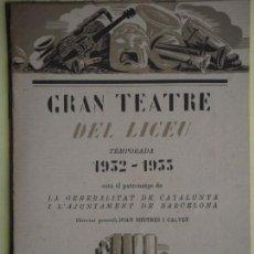 Libros antiguos: GRAN TEATRE DEL LICEU - TEMPORADA 1932-1933 (ANY WAGNER, SIGFRID, 9/3/1933) - EXCEL.LENT, COM NOU. Lote 64507703