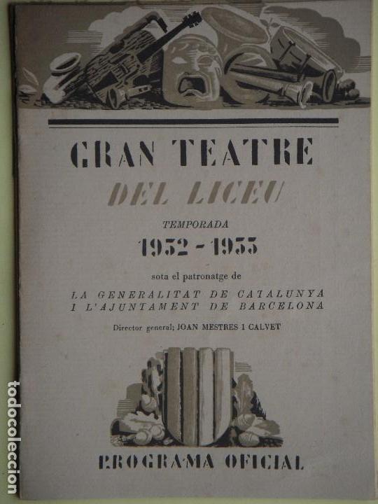 GRAN TEATRE DEL LICEU - TEMPORADA 1932-1933 (BORIS GUDONOF, MOUSSORGSKY, 26/1/1933) - EN BON ESTAT (Libros Antiguos, Raros y Curiosos - Bellas artes, ocio y coleccion - Música)