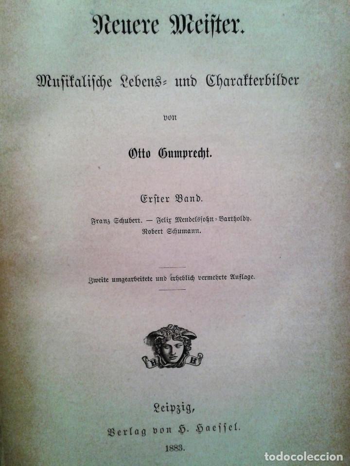 NEUERE MEISTER / LOS NUEVOS MAESTROS, OTTO GUMPRECHT (1883). SCHUBERT / MENDELSSOHN / SCHUMANN (Libros Antiguos, Raros y Curiosos - Bellas artes, ocio y coleccion - Música)