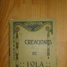 Libros antiguos: CREACIONES DE LOLA MONTES. Lote 65911706