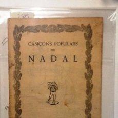 Libros antiguos: CANÇONS POPULARS DE NADAL. . Lote 66226954