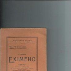 Libros antiguos: P. ANTONIO EXIMENO - FELIPE PEDRELL - 1920 - MÚSICA VALENCIA. Lote 66750578