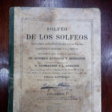 Libros antiguos: SOLFEO DE LOS SOLFEOS, 1913. Lote 67139981