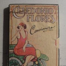 Libros antiguos: CANCIONERO - CELEDONIO FLORES. Lote 194878878