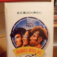 Libros antiguos: GRANDES MITOS DEL POP-DE ELVIS A BRUCE-JOSE RAMON PARDO-GUIA DEL OCIO. Lote 71416635