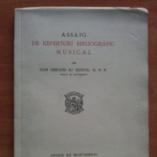 Libros antiguos: ASSAIG DE REPERTORI BIBLIOGRAFIC MUSICAL. EXTRET DE INTRODUCCIÓ A LA PALEOGRAFIA MUSICAL GREGORIANA. Lote 72069795