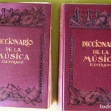 Libros antiguos: DICCIONARIO DE LA MÚSICA ILUSTRADO TOMOS I Y II LIBRO POR FASCÍCULOS. Lote 73995055