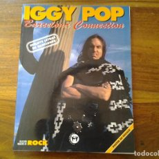 Libros antiguos: IGGY PO BARCELONA CONNECTION COLECCION IMAGENES DE ROCK N°46 EDITORIAL LA MASCARA EDUARDO GUILLOT.. Lote 74243555