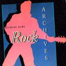 Libros antiguos: MICHAEL OCHS - ARCHIVES OF ROCK LIBRO EN INGLES 400 PAGINAS EDITADO EN USA . Lote 74843659