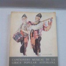 Libros antiguos: CANCIONERO MUSICAL DE LA LIRICA POPULAR ASTURIANA, 1920. Lote 75641747