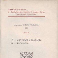 Libros antiguos: ANUARIO DE EUSKO-FOLKLORE 1930. TOMO X. I- CANTARES POPULARES. II- TOPONIMIA. SOC. ESTUDIOS VASCOS. Lote 77733238