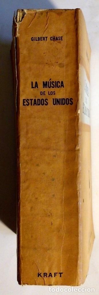 Libros antiguos: LA MUSICA DE LOS ESTADOS UNIDOS - GILBERT CHASE - Foto 3 - 80381789