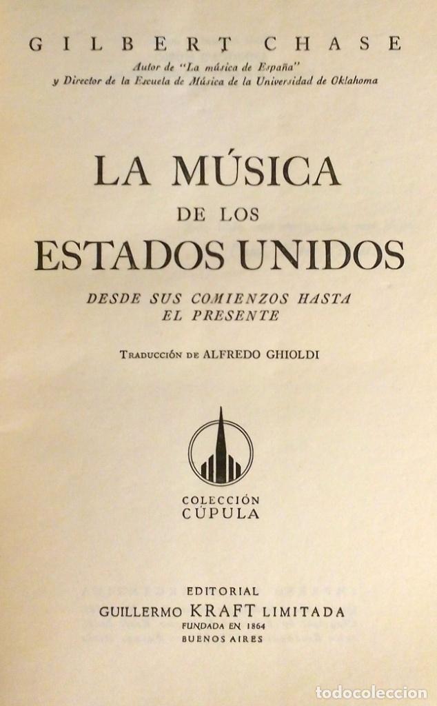 Libros antiguos: LA MUSICA DE LOS ESTADOS UNIDOS - GILBERT CHASE - Foto 4 - 80381789