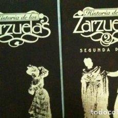 Libros antiguos: HISTORIA DE LAS ZARZUELAS (2 TOMOS) - GRUPO METROVIDEO. Lote 80639246