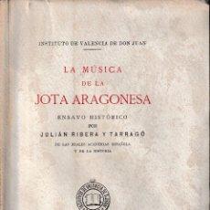 Libros antiguos: MÚSICA DE LA JOTA ARAGONESA (RIBERA Y TARRAGÓ 1928) SIN USAR. Lote 83031688