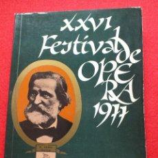 Libros antiguos: ABAO BILBAO XXVI FESTIVAL DE OPERA 1977 VERDI LIBRETO RIGOLETTO PROGRAMA CON ARGUMENTO FOTOGRAFIA CO. Lote 85247644