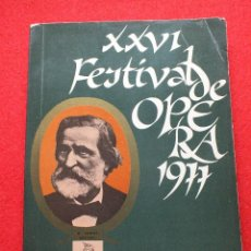 Libros antiguos: ABAO BILBAO XXVI FESTIVAL DE OPERA 1977 VERDI LIBRETO IL TROVATORE PROGRAMA CON ARGUMENTO FOTOGRAFIA. Lote 85247920