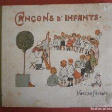 Libros antiguos: OBRES DE NARCISA FREIXAS. CANÇONS D'INFANTS.. Lote 87153068