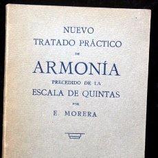 Libros antiguos: NUEVO TRATADO PRACTICO DE ARMONIA PRECEDIDO DE LA ESCALA DE QUINTAS - E. MORERA - 1930. Lote 88794672