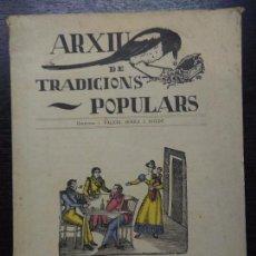 Libros antiguos: ARXIU DE TRADICIONS POPULARS, SERRA I BOLDU, VALERI, 1935. Lote 89418040