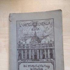Libros antiguos: L'ORFEÓ CATALÀ A ROMA. BARCELONA 1925.. Lote 89588308