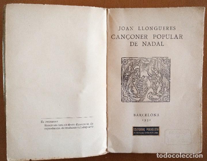 Libros antiguos: CANÇONER POPULAR DE NADAL JOAN LLONGUERES BARCELONA 1931 - Foto 2 - 95263512