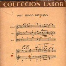 Libros antiguos: RIEMANN : REDUCCIÓN AL PIANO DE LA PARTITURA DE ORQUESTA (LABOR, 1928). Lote 92789835