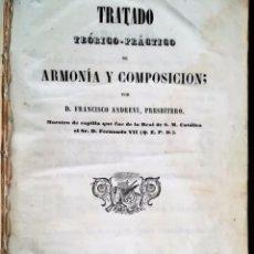 Libros antiguos: TRATADO TEÓRICO-PRACTICO DE ARMONIA Y COMPOSICION. 1840. BARCELONA.. Lote 93201295