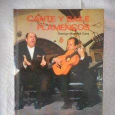 Libros antiguos: CANTE Y BAILE FLAMENCOS. DOMINGO MANFREDI CANO. EDITORIAL EVEREST. 186 PÁGINAS. 1973. BUEN ESTADO. Lote 114651151