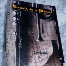 Libros antiguos: COLECCIÓN FASCÍCULOS HISTORIA DE LA MÚSICA DE LA COMUNIDAD VALENCIANA, LEVANTE EMV. INCOMPLETA.. Lote 93738580