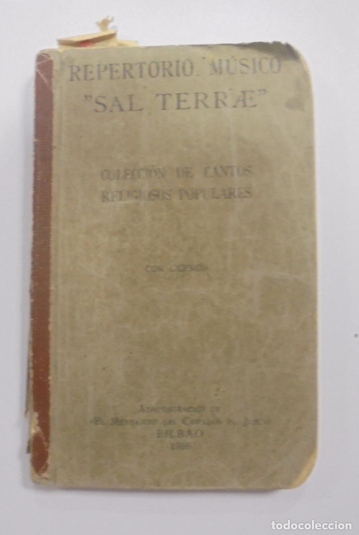REPERTORIO MUSICO. SAL TERRAE. CANTOS RELIGIOSOS POPULARES. BILBAO. 1916 (Libros Antiguos, Raros y Curiosos - Bellas artes, ocio y coleccion - Música)