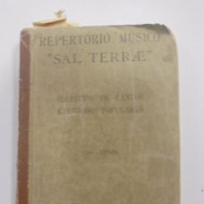 Libros antiguos: REPERTORIO MUSICO. SAL TERRAE. CANTOS RELIGIOSOS POPULARES. BILBAO. 1916. Lote 95031927