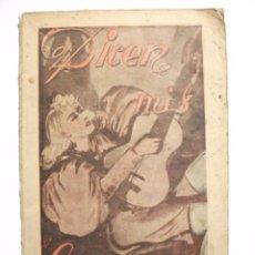 Libros antiguos: MUY RARO - DICEN MIS CANCIONES - TANGOS TONADILLAS COUPLETS ... POR JULIAN VELASCO DE TOLEDO 1945. Lote 95309183