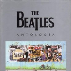 Libros antiguos: THE BEATLES. ANTOLOGIA. LA OBRA MAS COMPLETA. EDICIONES B. Lote 96009155
